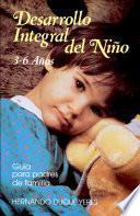 Desarrollo Integral del Nino 3-6 Anos