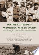 DESARROLLO RURAL Y AGROALIMENTARIO EN BOLIVIA