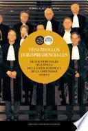 Desarrollos jurisprudenciales de los Tribunales de Justicia de la Unión Europea y de la Comunidad Andina