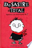 DESASTRE and TOTAL Timmy Failure