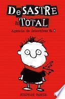 DeSastre & Total 1. Agencia de detectives
