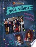 Descendientes 3. La guía villana para nuevos villanos