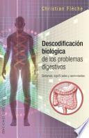 Descodificacion biologica de los problemas digestivos / Digestive Problems Biological decoding