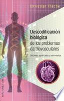 Descodificación biológica problemas cardiovasculares