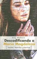 Descodificando a María Magdalena