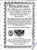 Descripcion de todas las Provincias, Reynos, Estados y Ciudades principales del mundo, sacada de las Relaciones de Juan Botero Benes
