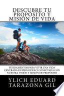 Descubre Tu Propsito y Misin de Vida/ Discover Your Purpose and Life Mission