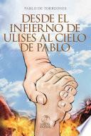Desde el infieno de Ulises al cielo de Pablo