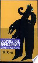 Después del liberalismo