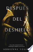Despus del deshielo / Sky in the Deep