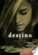 Destino (Inmortales 6)