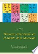 Destrezas emocionales en el ámbito de la educación