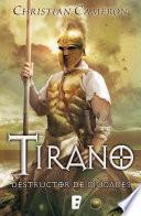 Destructor de ciudades (Saga Tirano 5)