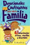 Devocionales Cautivantes Para Toda La Familia