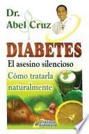 Diabetes El Asesino Silencioso