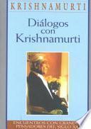 Diálogos con Krishnamurti
