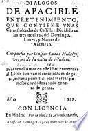 Dialogos de apacible entretenimiento, que contiene unas carnestolendas de Castilla (etc.)