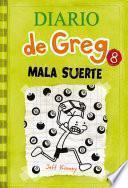 Diario de Greg #8. Mala Suerte