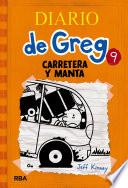 Diario de Greg #9. Carretera y manta