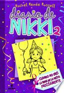 Diario de Nikki #2. Crónicas de una chica que no es precisamente la reina de la fiesta