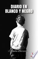 Diario en blanco y negro (Spanish Edition)