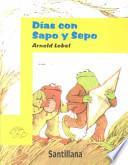 Dias con sapo y sepo / Days With Frog and Toad