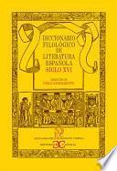 Dicc. Filológico Literatura Española XVI