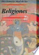 Diccionario Akal de las Religiones