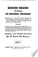 Diccionario biografico universal de mujeres celebres (etc.)