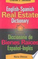 Diccionario de Bienes Raíces Español-inglés