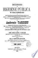 Diccionario de higiene pública y salubridad...