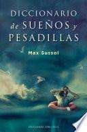 Diccionario de sueños y pesadillas/ Dictionary of Dreams and Nightmares