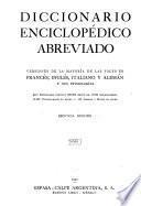 Diccionario enciclopédico abreviado, versiones de la mayoría de las voces en francés, inglés, italiano y alemán y sus etimologías