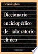 Diccionario enciclopédico del laboratorio clínico