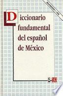 Diccionario fundamental del español de México