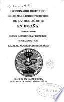 Diccionario histórico de los más ilustres profesores de las Bellas Artes en España: Tomo tercero L-O