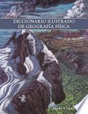 Diccionario Ilustrado de Geografia Fisica