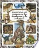 Diccionario por imágenes de los dinosaurios y la prehistoria