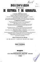 Diccionario universal de Historia y de Geografía: Aaal-Bue ; T. II: Buf-Elo ; T. III: Elp-Haz ; T. IV: Heb-Luc ; T. V: Luc-Pam ; T. VI: Pan-Sou ; T. VII: Soy-Zyt ; T. VIII: Suplemento