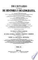 Diccionario universal de historia y de geografía ...