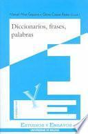 Diccionarios, frases, palabras