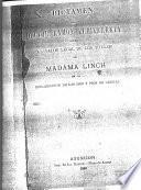 Dictamen del doctor Ramon Zubizarreta sobre el valor legal de los titulos de Madama Linch en la reclamación de las 3,000 y pico de leguas