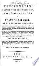 Dictionnaire portatif et de prononciation espagnol-français et français-espagnol