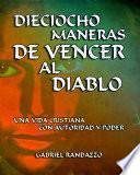 DIECIOCHO MANERAS DE VENCER AL DIABLO
