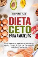 Dieta Ceto para Amateurs