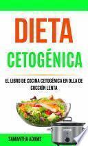 Descargar ebook Dieta Cetogenica | Descarga Libros Gratis
