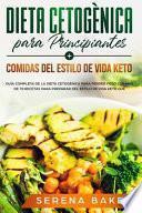 Dieta Cetogènica para Principiantes + Comidas del Estilo de Vida Keto