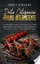 Dieta Cetogénica y Ayuno Intermitente