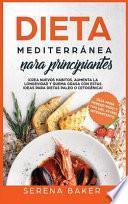 Dieta Mediterranea Para Principiantes