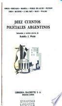 Diez cuentos policiales argentinos